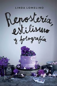 reposteria_-estilismo-y-fotografia_-de-linda-lomelino